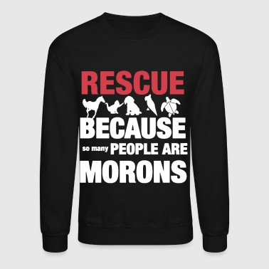 The Animal Rescue Shirt - Crewneck Sweatshirt