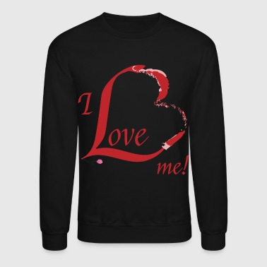 I Love Me - Crewneck Sweatshirt