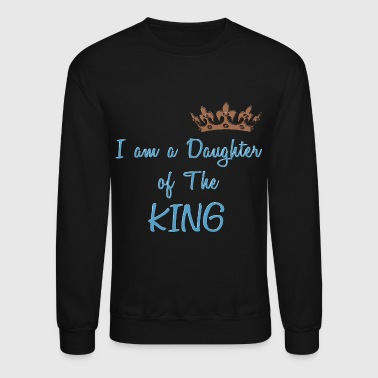 Daughter of The King Cool Christian Design - Crewneck Sweatshirt