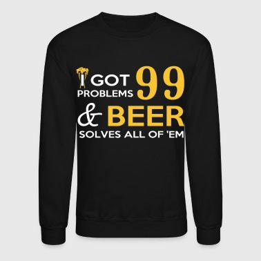 Beer Solves All Of Them - Crewneck Sweatshirt