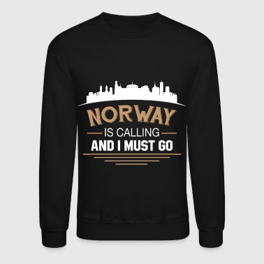 Norway Is Calling And I Must Go T Shirt - Crewneck Sweatshirt