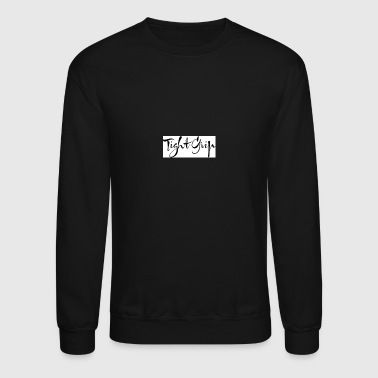Grip Tight Grip - Crewneck Sweatshirt