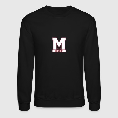 Moron the Morons - Crewneck Sweatshirt