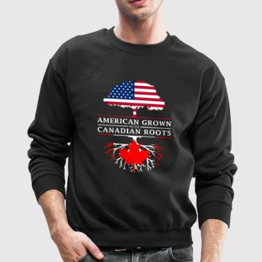 American Grown with Canadian Roots Canada Design - Crewneck Sweatshirt