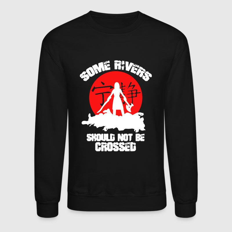 Some Rivers Should Not Be Crossed - Crewneck Sweatshirt