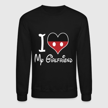 Property I love my girlfriend - Crewneck Sweatshirt