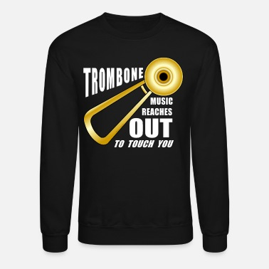 Brass Trombone Reaches Out White Text - Crewneck Sweatshirt