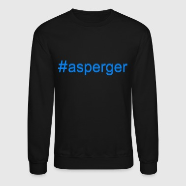 Asperger Tee Shirt - Crewneck Sweatshirt