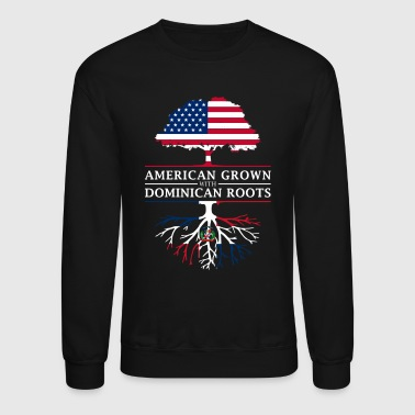 American Grown with Dominican Roots Dominican Republic Design - Crewneck Sweatshirt