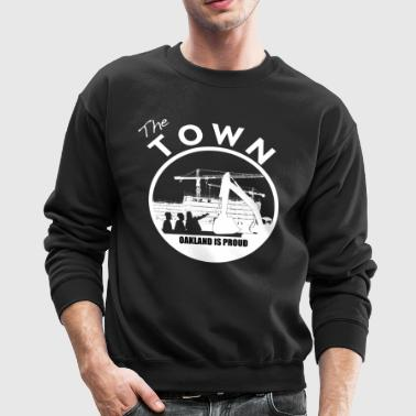 the_town_oakland_is_proud - Crewneck Sweatshirt