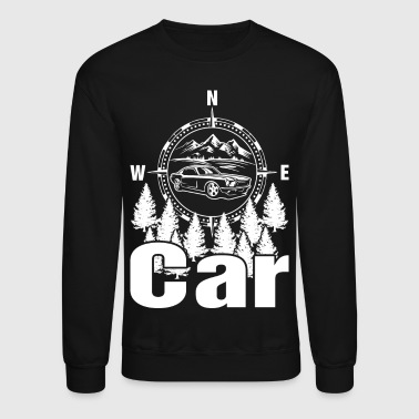 Drive Go By Car I Just Need To Go Car Driving - Crewneck Sweatshirt