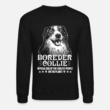 Border Collie Border Collie Shirt - Crewneck Sweatshirt