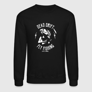 Dead Drift Fly - Crewneck Sweatshirt