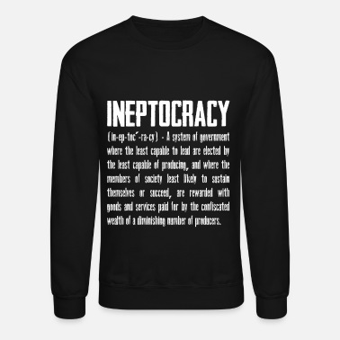 Democrat ineptocracy - Crewneck Sweatshirt