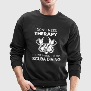 Scuba Diving Therapy Tee - Crewneck Sweatshirt