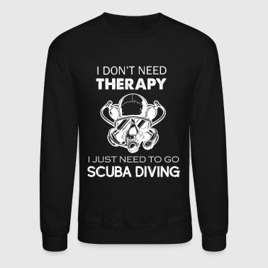 Diving Scuba Diving Therapy Tee - Crewneck Sweatshirt