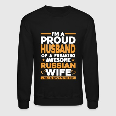 Proud Husband Of Russian Wife - Crewneck Sweatshirt