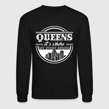 Queens It's Where My Story Begins - Crewneck Sweatshirt