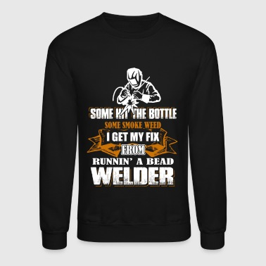 Welder- Some Hit The Bottle - Crewneck Sweatshirt