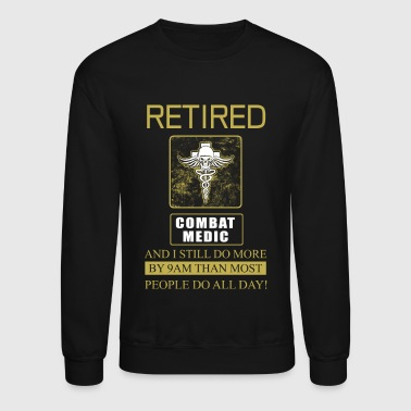 Combat Medic Retired - Crewneck Sweatshirt