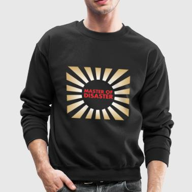 Master of Disaster - Crewneck Sweatshirt