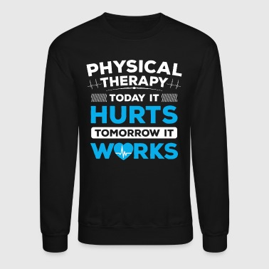 Physical Therapy/Physiotherapist/Physio/Therapist - Crewneck Sweatshirt