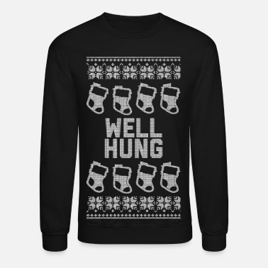 Christmas Well Hung - Crewneck Sweatshirt