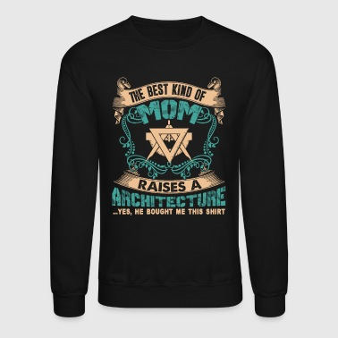 Architecture Mom Shirt - Crewneck Sweatshirt