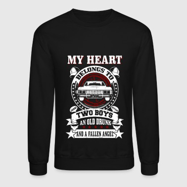 My heart belongs to: Two boys An old drunk And.. - Crewneck Sweatshirt