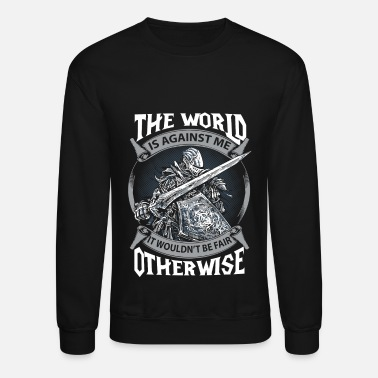 Dark Souls The dark souls - The world is against me - Crewneck Sweatshirt