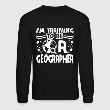Training To Be A Geographer - Crewneck Sweatshirt