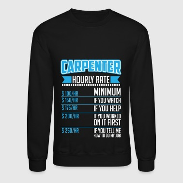 Carpenter Rates - Crewneck Sweatshirt