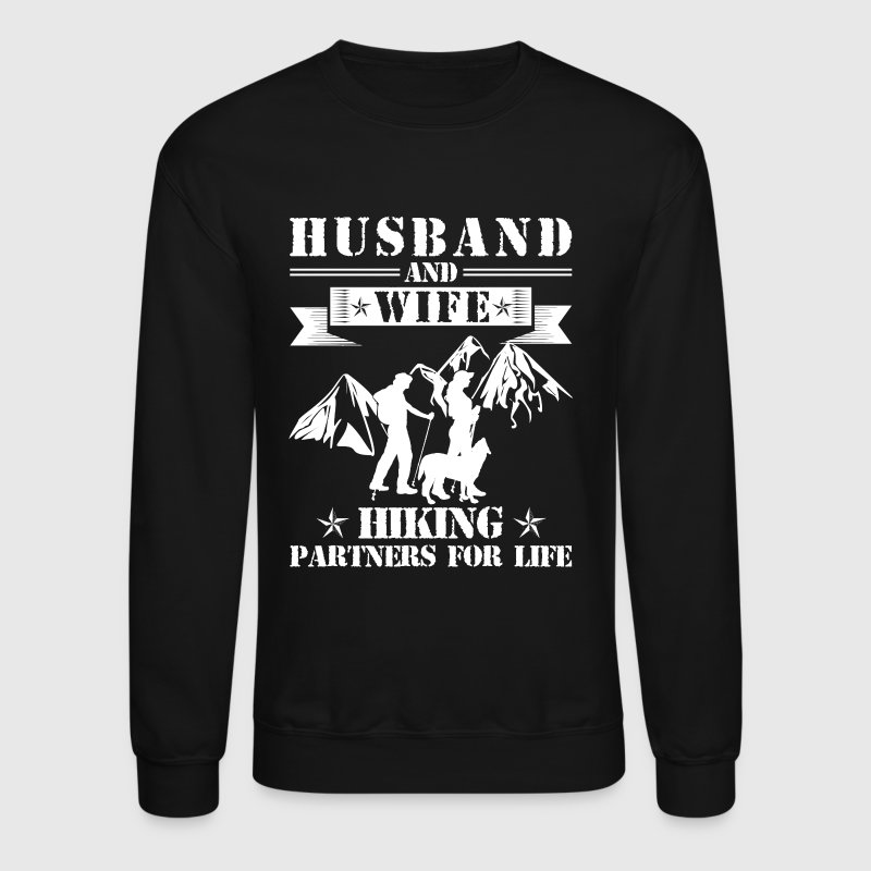 Husband And Wife Hiking Partners - Crewneck Sweatshirt