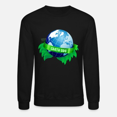Funny Earth - Planet Day - World Universe Humor - Crewneck Sweatshirt
