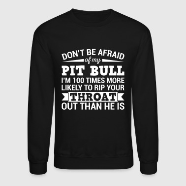Pitbull - Dog - Pitbull lover - gift - Crewneck Sweatshirt