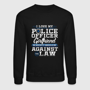 Love Police Girlfriend Law Enforcement Apparel - Crewneck Sweatshirt