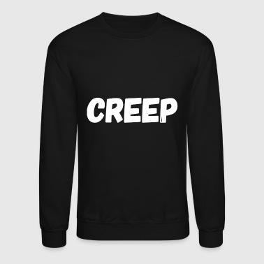 Creep - Creep - Crewneck Sweatshirt