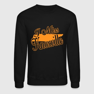 Knoxville - i miss knoxville - Crewneck Sweatshirt