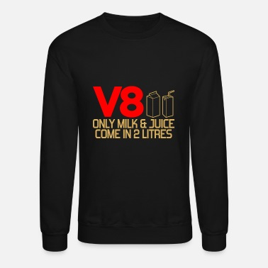 V8 only milk and juice - Crewneck Sweatshirt