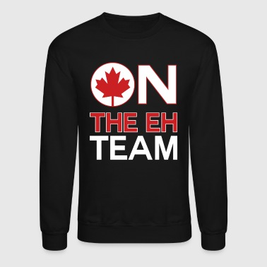 On The Eh Team Canada - Crewneck Sweatshirt