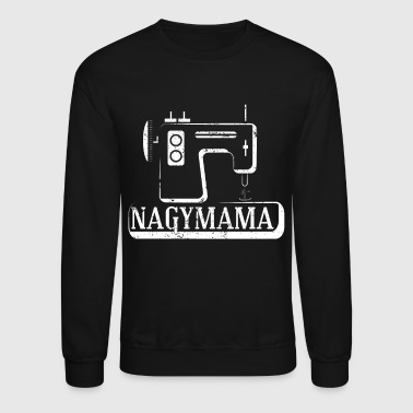 Hungarian Nagymama Sewing Machine Hand Sewing Machine - Crewneck Sweatshirt