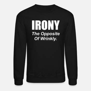 Sex Irony - Crewneck Sweatshirt