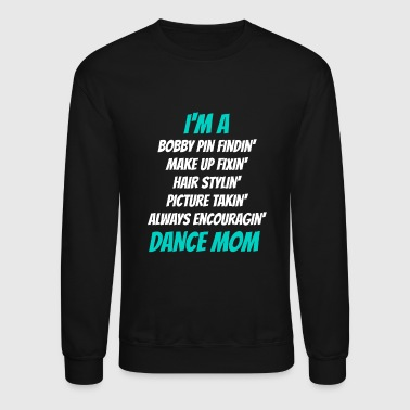 Dance Dance Mom - Crewneck Sweatshirt