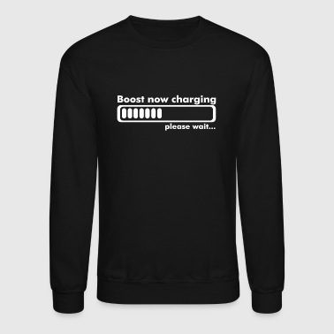 Boost Now Charging - Crewneck Sweatshirt