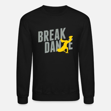 Breakdance breakdance - Crewneck Sweatshirt