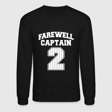 Farewell captain - farewell captain 2 - Crewneck Sweatshirt