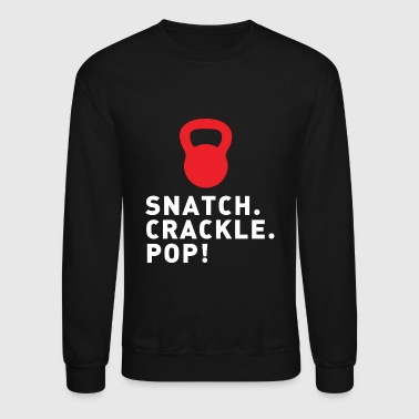 SNATCH - SNATCH CRACKLE POP! - Crewneck Sweatshirt