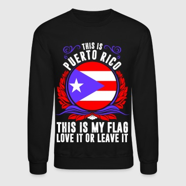 This Is Puerto Rico - Crewneck Sweatshirt