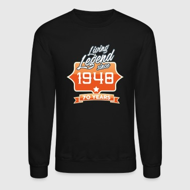 LIVING LEGEND SINCE 1948 70th Birthday Gift Idea - Crewneck Sweatshirt