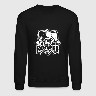 Union Roofer T Shirt - Crewneck Sweatshirt